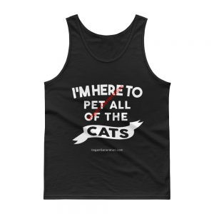 men tank top i'm here to pet all of the cats